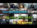 Intel Xeon E5450@4Ghz GTX 1050 Low-Max settings 1080p in 28 Games