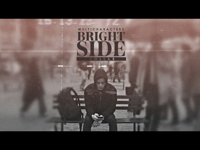 The brightside [multicharacters collab]