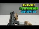 (NEW GUNS) Insurgency: Steam Workshop - Gun Showcase