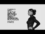 SADE - MY VERY BEST DEEPHOUSE VINYL REMIXES PART 2 comp.&ampmixed by CHRISSI D