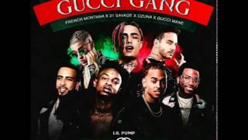 Lil Pump - Gucci Gang (Remix) ft. Gucci Mane, 21 Savage, Bad Bunny, J Balvin, French Montana