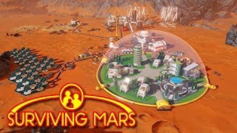 Surviving Mars - ПЕРВАЯ ПОСАДКА НА МАРС 1