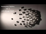 Trip Hop Mix Series Masterpiece Sessions. Vol 2- Life through Death