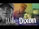 Willie DIXON. I'am the BLUES!