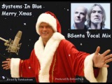 Systems In Blue - Merry Xmas  (BSanta Vocal Mix)