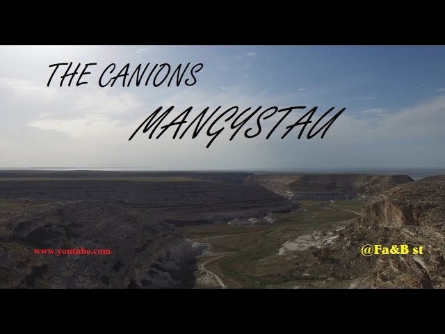 The canions. Our Mangystau (Каньоны. Казахстан Актау Мангистау).