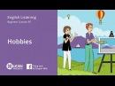 Learn English Listening Beginner Lesson 81 Hobbies