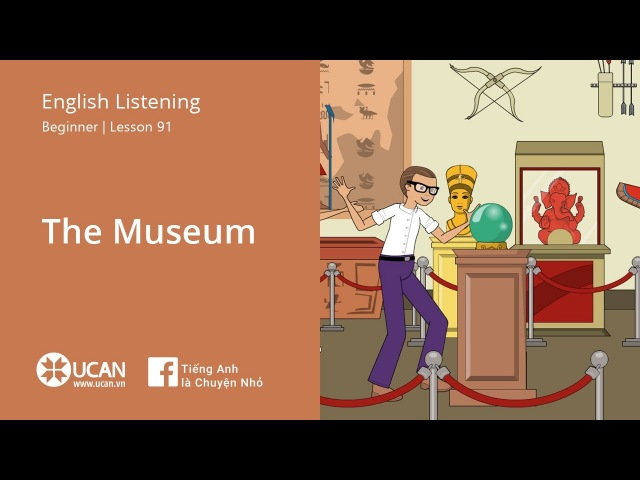 Learn English Listening | Beginner - Lesson 91. The museum