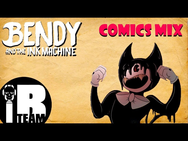 Bendy and The Ink Machine Comics MIX Dub Rus by IBTEAM Безумный микс Feat LSTeam Studio