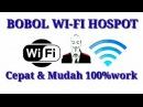 CARA BOBOL WI Fi HOSPOT CEPAT MUDAH 100% WORK
