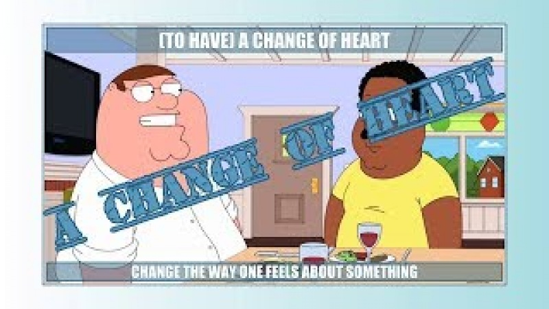 (to have) A change of heart (long version) - Learn English with phrases from TV series - AsEasyAsPIE