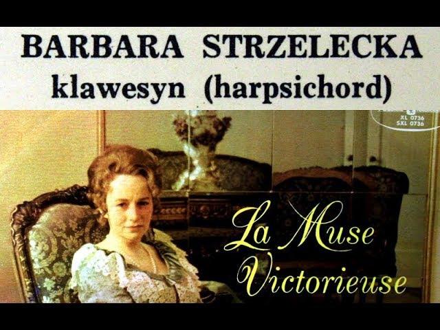 Louis Couperin / Barbara Strzelecka, 1969: Works for Harpsichord - MUZA LP » Freewka.com - Смотреть онлайн в хорощем качестве