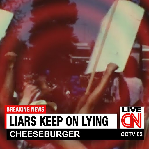 Cheeseburger альбом Liars Keep On Lying
