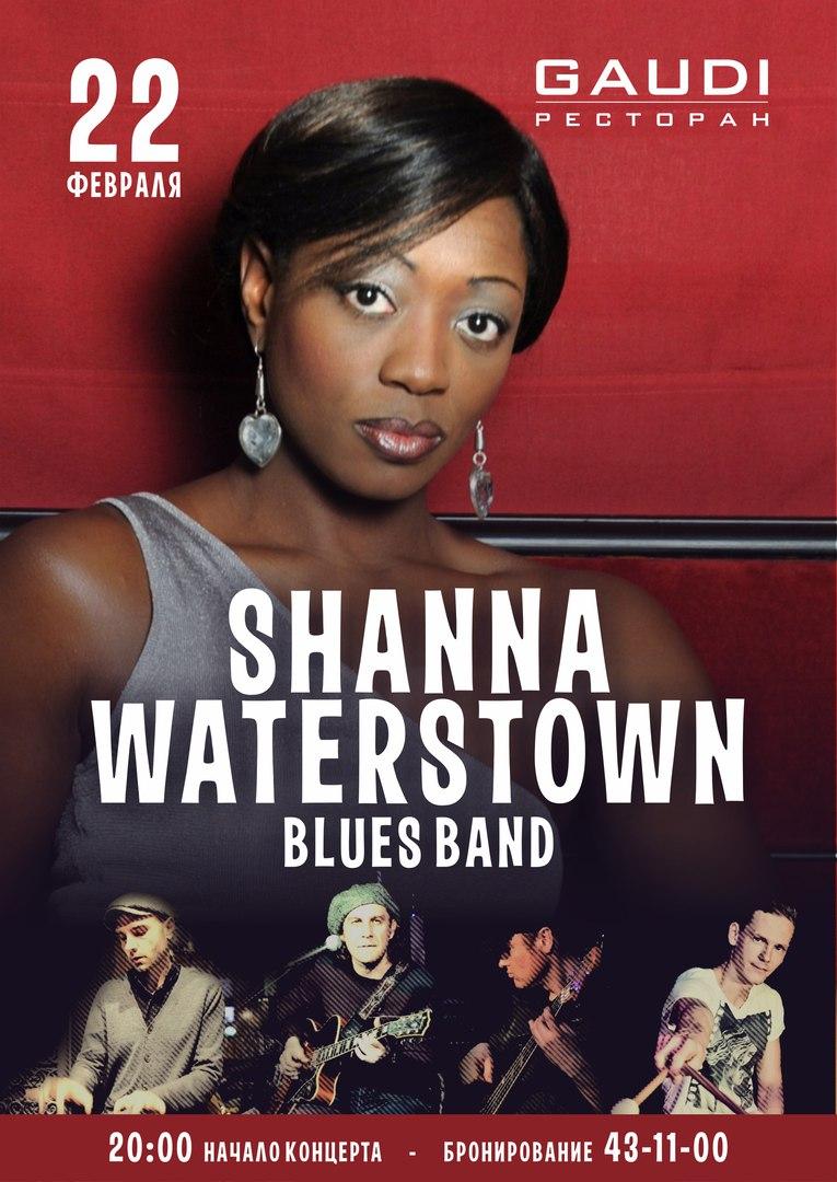22.02 Shanna Waterstown BluesBand в ресторане GAUDI!