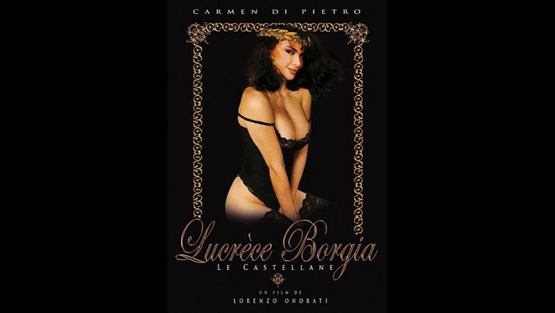 Lucrezia Borgia, Le Castellane (1990) Италия