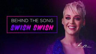 Behinds the song: Katy Perry - Swish Swish (Xfinity Exclusive)