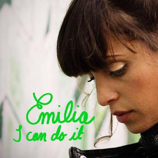 Emilia альбом I Can Do It