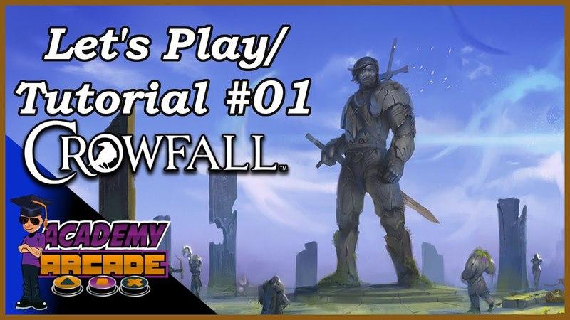 Let's Play - Tutorial: CROWFALL - Part 1   Starting Skills