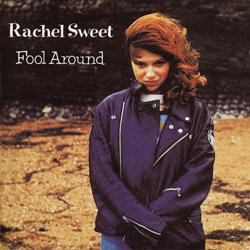 Rachel Sweet альбом Fool Around