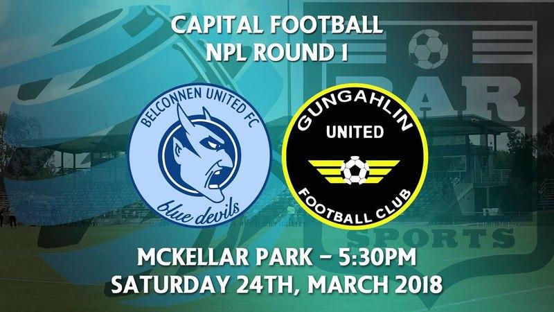 2018 Capital Football Men's NPL Round 1 - Belconnen United v Gungahlin United