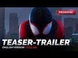 ENG | Тизер-трейлер: «Человек-паук: Через вселенные» / «Spider-Man: Into the Spider-Verse», 2018