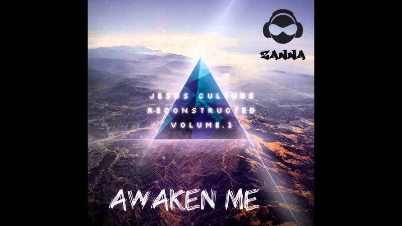 Awaken Me - Jesus Culture (Dj Zanna Remix)