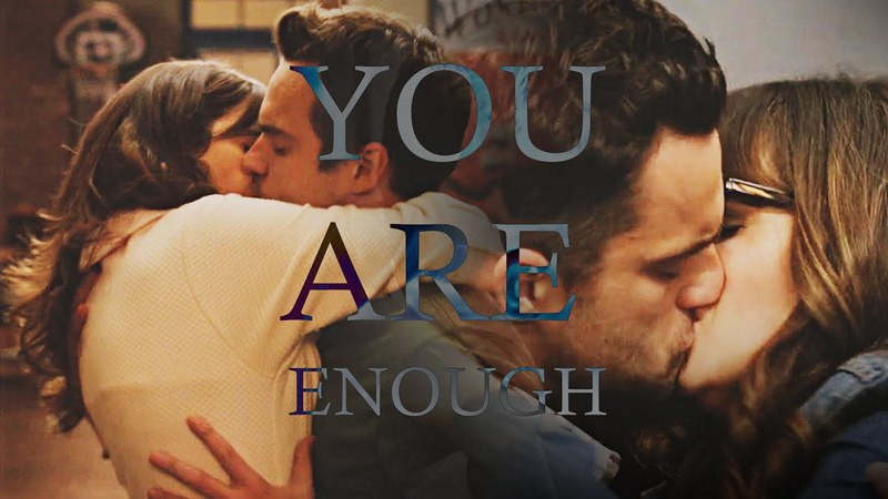 You are Enough | New Girl | Jess Nick
