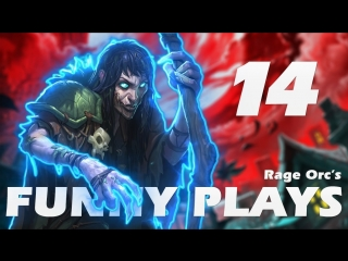 [Rage Orc] Hearthstone Funny Plays 14