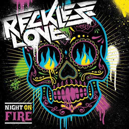 Reckless Love альбом Night On Fire