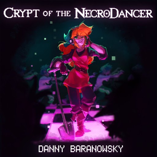 Danny Baranowsky альбом Crypt of the Necrodancer (Original Game Soundtrack)