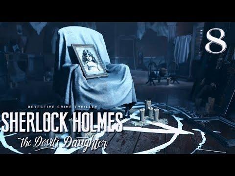 Sherlock Holmes: The Devil's Daughter 8 - Бесчестие