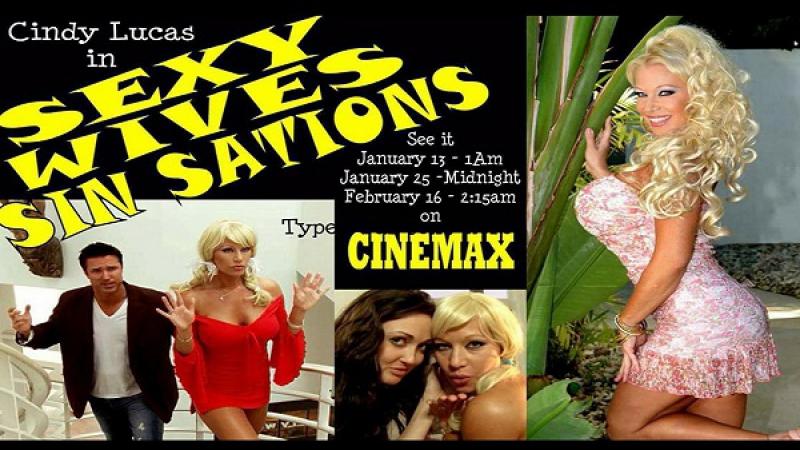 2013 Jim Wynorski-Sexy Wives Sinsations - Cindy Lucas, Melessia Hayden, Kylee Nash