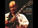 Joe Pass Meditation Solo Guitar Full Album 2002
