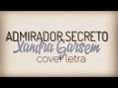 Xandra Garsem Admirador Secreto D'Amante Cover Letra
