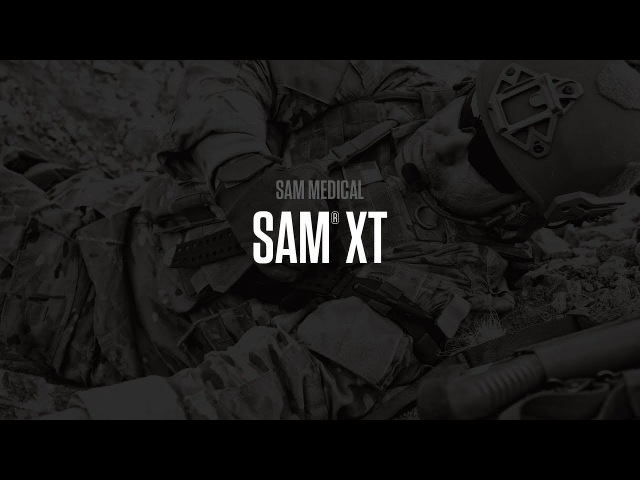 SAM XT Extremity Tourniquet | TOURNIQUETS HAVE EVOLVED | SAM Medical