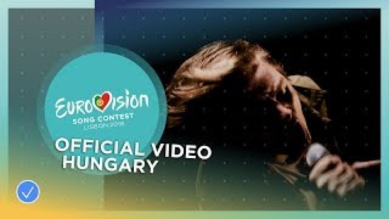 AWS Viszlát Nyár Hungary Official Music Video Eurovision 2018