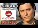 Blair Redford Interview Mammoth Film Festival 2018 JeanBookNerd