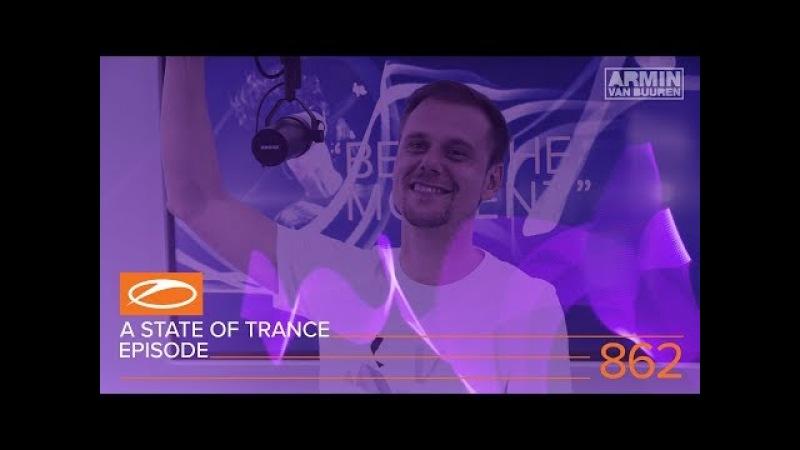 A State Of Trance Episode 862 XXL - Ben Gold (ASOT862) – Armin van Buuren