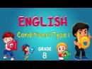 English | Grade 8 | Conditional Type 1