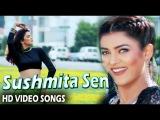Sushmita Sen Hit Songs | HD Video Songs | Bollywood Hindi Movies
