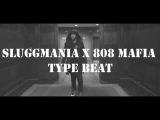 808 Mafia x SluggMania Type Beat Prod. by C.R.E.A.M.