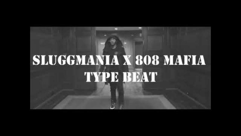 808 Mafia x SluggMania Type Beat [Prod. by C.R.E.A.M.]