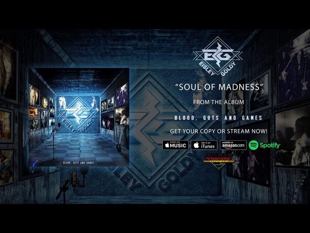 Eisley / Goldy - Soul of Madness (Official Audio) » Freewka.com - Смотреть онлайн в хорощем качестве