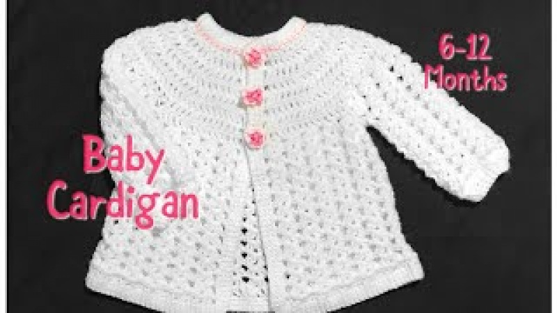 Crochet baby cardigan, matinee coat or jacket 6-12 months fast and easy 103