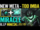 NEW META NEW IMBA R.I.P Chinese Fan boy Gege MIRACLE OD Dota 2