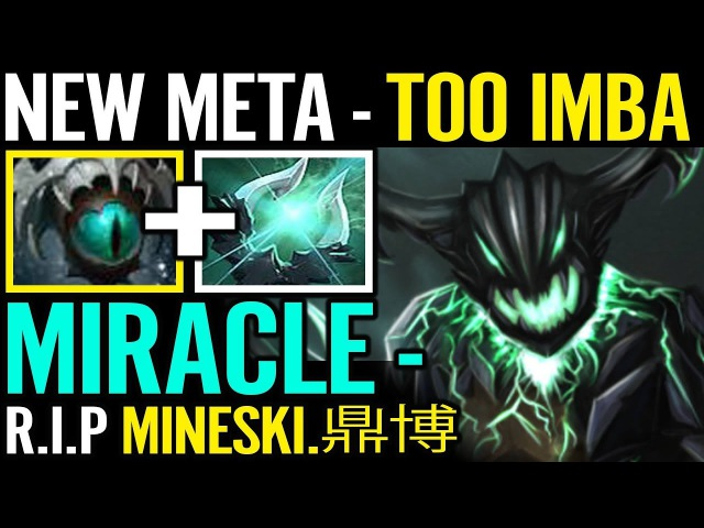 NEW META NEW IMBA R.I.P Chinese Fan boy Gege MIRACLE OD Dota 2