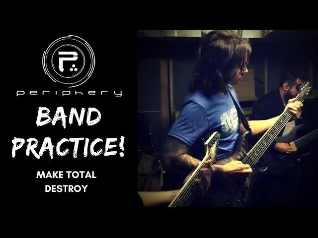 Periphery Band Practice   'Make Total Destroy' (Instrumental)   Djent   PRS Jackson Ibanez