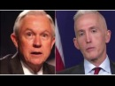 Trey Gowdy will REPLACE Jeff Sessions as Attorney General