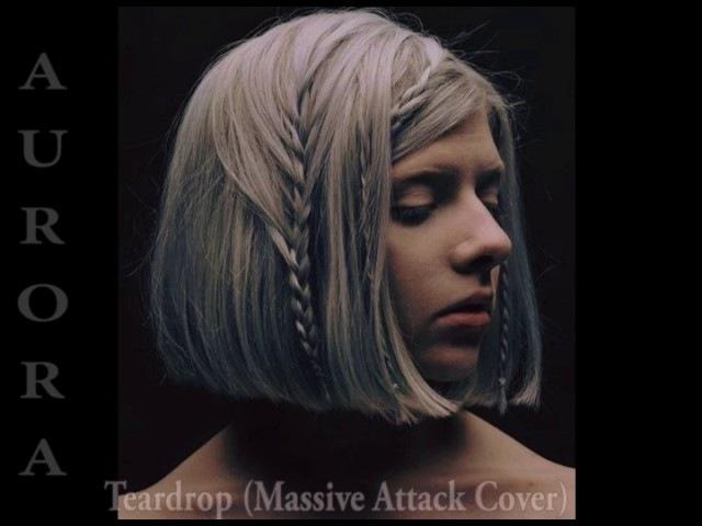 AURORA - Teardrop (Massive Attack cover)