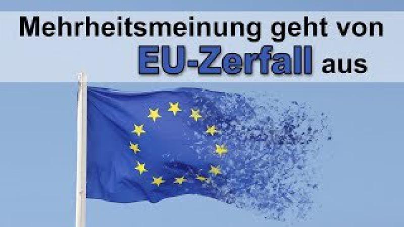 Mehrheitsmeinung geht von EU-Zerfall aus | 05.01.2018 | www.kla.tv11721